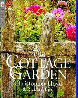 The Cottage Garden Christopher Lloyd Richard Bird 9780789443052