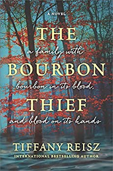 The Bourbon Thief: A southern gothic novel by [Reisz, Tiffany]
