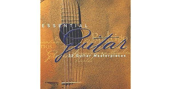 Amazon.com: Essential Guitar: 33 Guitar Masterpieces: Music