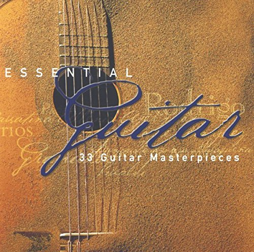 Classical Guitar Shop - Essential Guitar: 33 Guitar Masterpieces