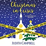 Christmas in Crisis (Olympia Brown Mystery Book 11) | Judith Campbell
