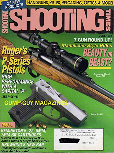 Shooting Times June 1993 Magazine RUGER'S P-SERIES PISTOLS: HIGH PERFORMANCE WITH A CAPITAL