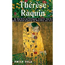 Therese Raquin (Illustrated & Annotated)