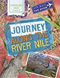 Journey Along the Nile (Travelling Wild)