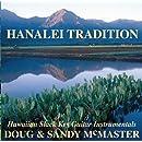 Hanalei Tradition