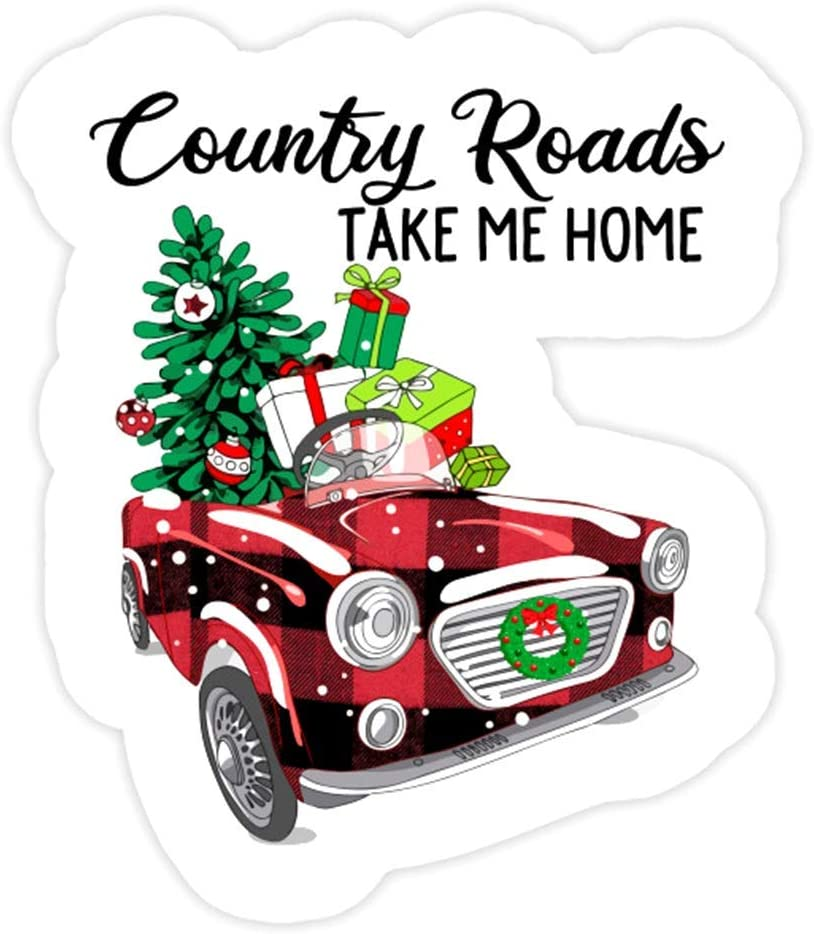 DKISEE 3 PCs Stickers Country Roads Take Me Home Funny Christmas Car - 4 inches Die-Cut Wall Decals for Laptop Window Car Bumper Water Bottle