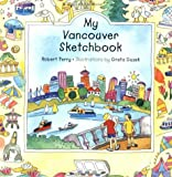 My Vancouver Sketchbook, Robert Perry, 1551924366