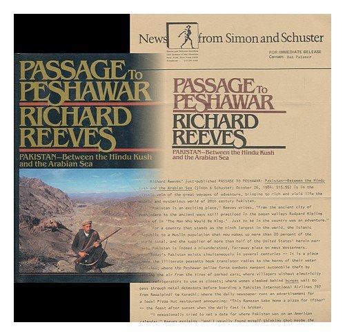 Passage to Peshawar: Pakistan, between the Hindu Kush and the Arabian Sea