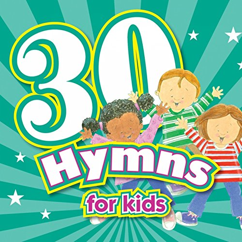 30 Hymns for Kids ()