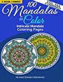 100 Mandalas to Color - Intricate Mandala Coloring Pages - Vol. 3 and 6 Combined, Richard Hargreaves, 1500637335