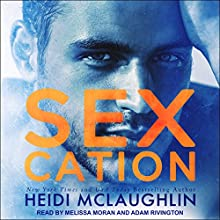 Sexcation Audiobook by Heidi McLaughlin Narrated by Melissa Moran, Adam Rivington