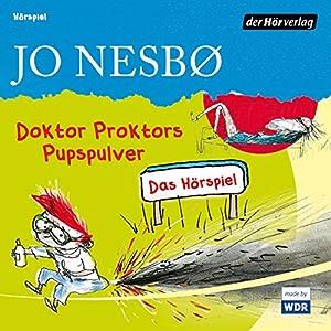 Doktor Proktors Pupspulver Hörspiel