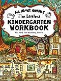 The Littlest Kindergarten Workbook: All About Animals - My Tiny Fun-Schooling Journal