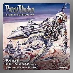 Konzil der Sieben - Teil 3 (Perry Rhodan Silber Edition 74)
