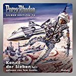 Konzil der Sieben - Teil 3 (Perry Rhodan Silber Edition 74) | H. G. Francis,Ernst Kneifel,H. G. Ewers