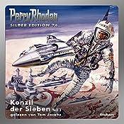 Konzil der Sieben - Teil 3 (Perry Rhodan Silber Edition 74) | H. G. Francis, Ernst Kneifel, H. G. Ewers