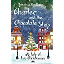 Charlee and the Chocolate Shop: A Tale of Two Christmases