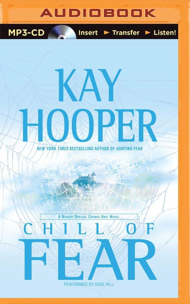 Download Chill of Fear: A Bishop/Special Crimes Unit Novel (Fear Series) pdf epub