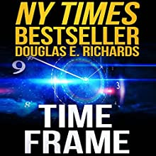 Time Frame Audiobook by Douglas E. Richards Narrated by Kevin Pariseau