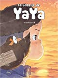 La balade de Yaya, Intégrale 2 - T4 à 6 - L'île, La promesse & Perdue
