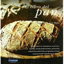 El libro del pan / The Book of Bread (Spanish Edition)