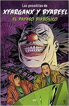 El payaso diabólico (4You2): Amazon.es: xFaRgAnX, byAbeeL