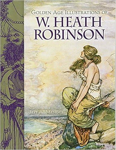 amazon golden age illustrations of w heath robinson dover fine