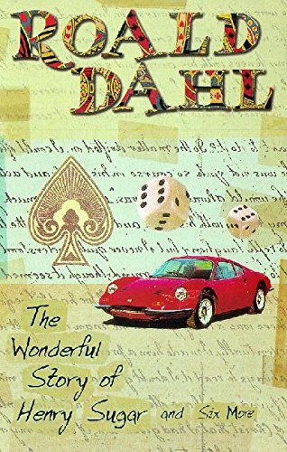 The Wonderful World of Henry Sugar and Six More. Roald Dahl (Puffin Teenage Books) ebook