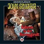 Schreie in der Horror-Gruft (John Sinclair 39) | Jason Dark