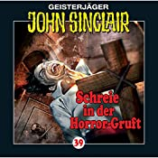 Schreie in der Horror-Gruft (John Sinclair 39) | Jason Dark