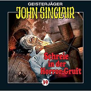 Schreie in der Horror-Gruft (John Sinclair 39) Hörspiel