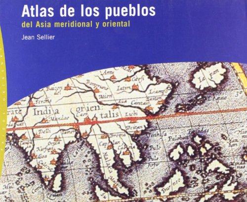 Descargar Libro Atlas De Los Pueblos Del Asia Meridional Y Oriental Jean Sellier