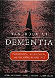 Handbook of Dementia: Psychological, Neurological, and Psychiatric Perspectives
