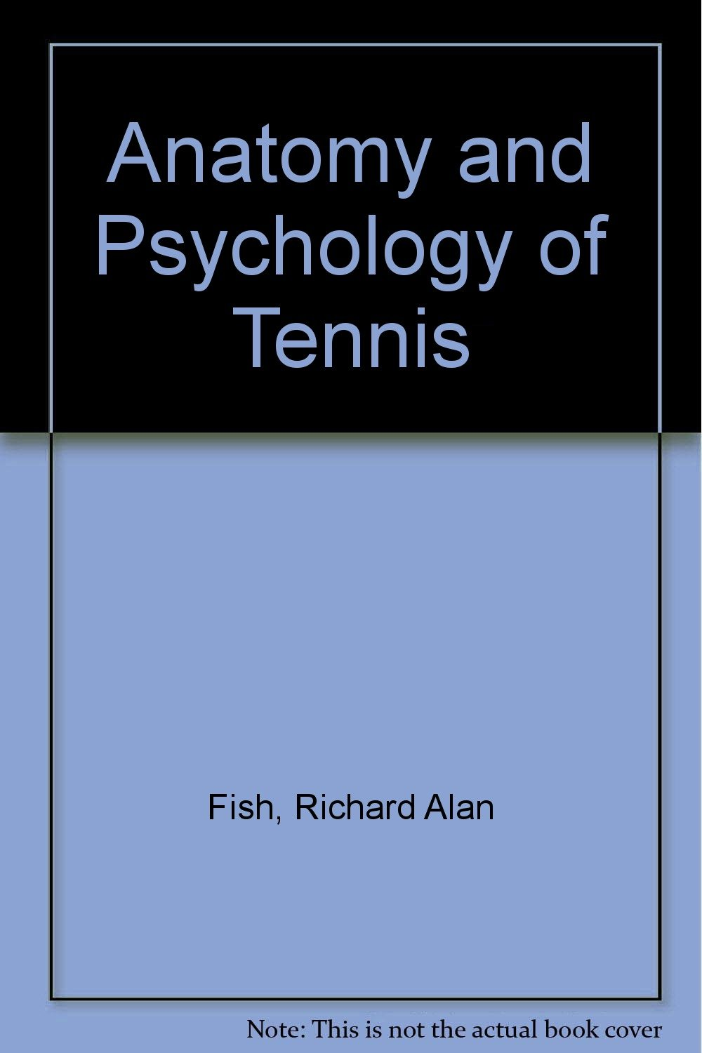 Amazon Buy Anatomy And Psychology Of Tennis Book Online At Low