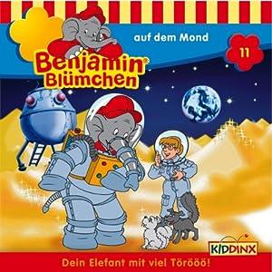 Benjamin auf dem Mond (Benjamin Blümchen 11) Hörspiel
