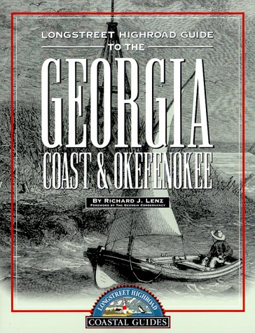 Longstreet Highroad Guide to the Georgia Coast & Okefenokee (Longstreet Highroad Coastal Series) ebook