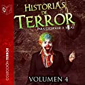 Historias de terror - IV [Stories of Horror - IV] Audiobook by Tony Jimenez, Ralph Barby, Edgar Allan Poe, Bram Stoker, Gustavo Bécquer Narrated by Jose Meco