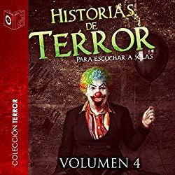 Historias de terror - IV [Stories of Horror - IV]