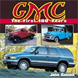 GMC: The First 100 Years