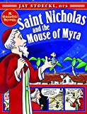 Saint Nicholas and the Mouse of Myra, Jay Stoeckl, 1612614701