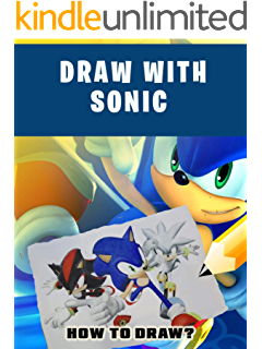 How To Draw Sonic Amazing Drawing Book Tutorial Ebook Pastore Larry Amazon Ca Kindle Store