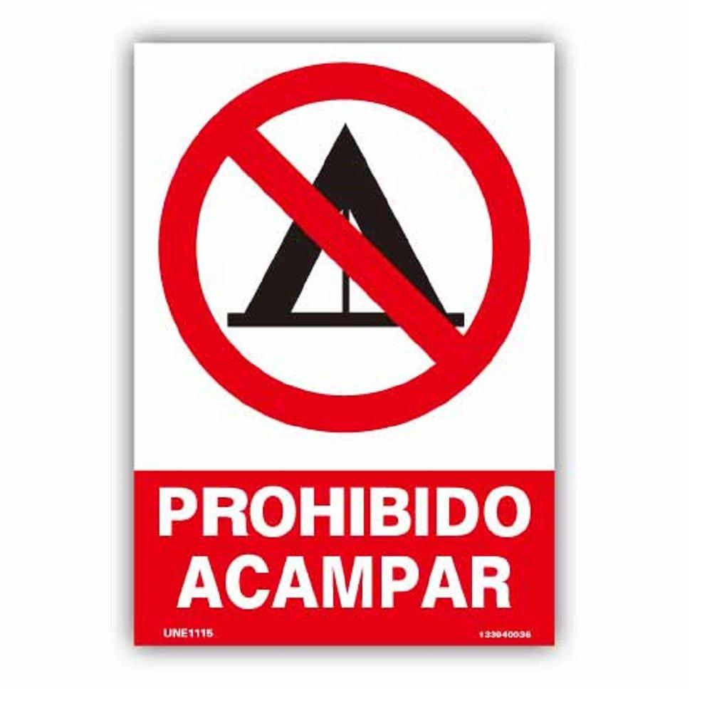 NUEVO SEÑALIZACION PREVENCION CARTEL AVISO PROHIBIDO ACAMPAR ...