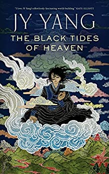 The Black Tides of Heaven (Kindle Single) (The Tensorate Series) by [Yang, JY]