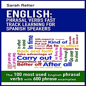 English: Phrasal Verbs Fast Track Learning for Spanish Speakers Audiobook