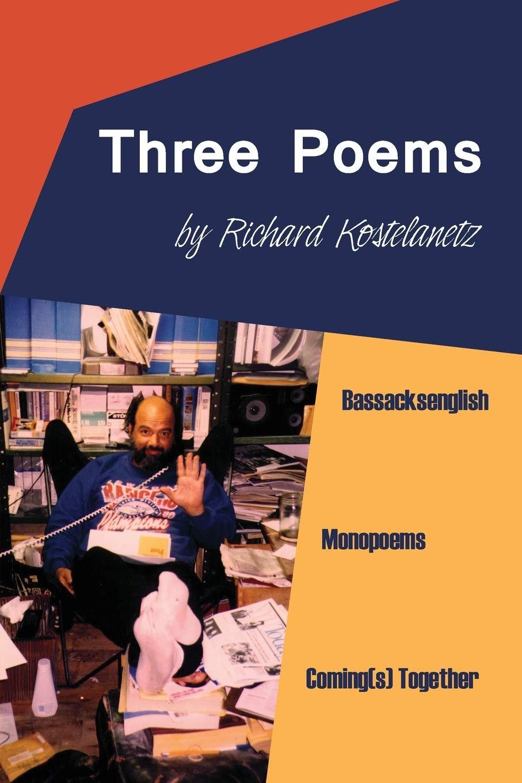 Three Poems: Bassacksenglish, Monopoems, Coming s Together: Amazon ...