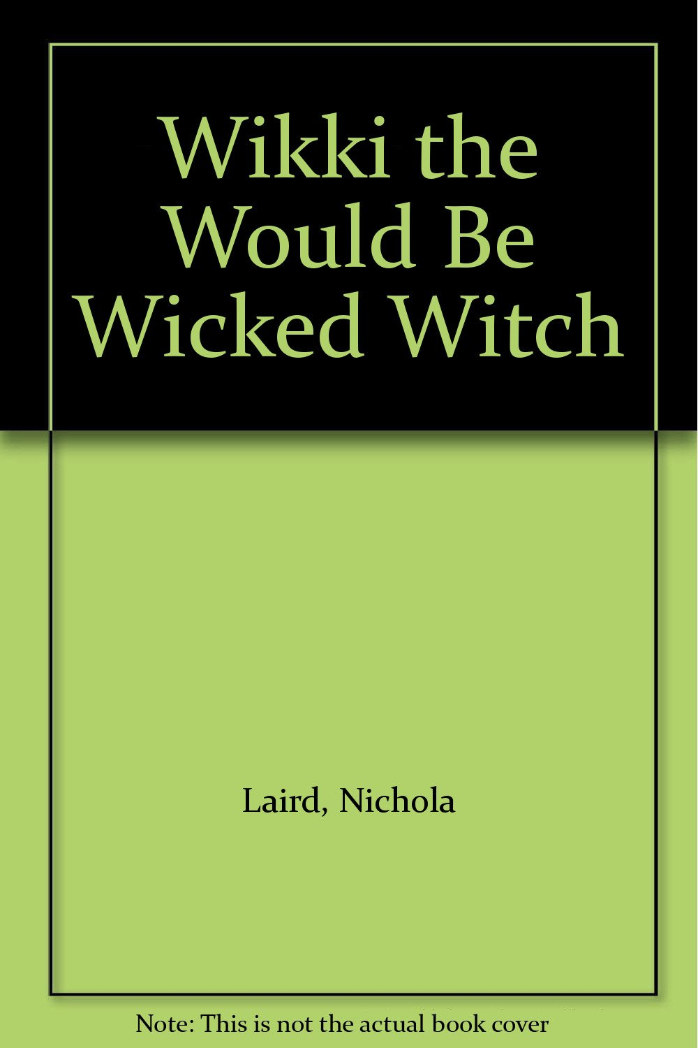 Wikki the Would Be Wicked Witch PDF