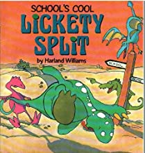 Lickety Split School's Cool