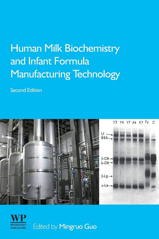 Human Milk Biochemistry and Infant Formula Manufacturing ...