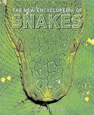 The Encyclopedia of Snakes by Princeton University Press