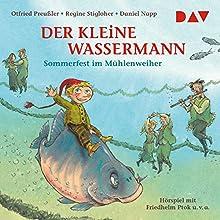 Sommerfest im Mühlenweiher (Der kleine Wassermann) Hörspiel von Otfried Preußler, Regine Stigloher Gesprochen von: Gustav Stolze, Friedhelm Ptok
